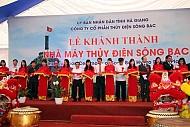 Tỉnh Hà Giang Khánh Thành Nhà Máy Thủy Điện Sông Bạc